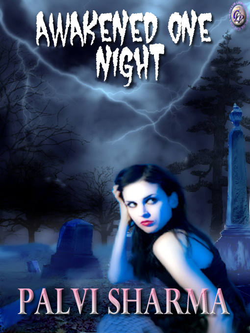 AWAKENED ONE NIGHT By: Palvi Sharma,T.L. Davison