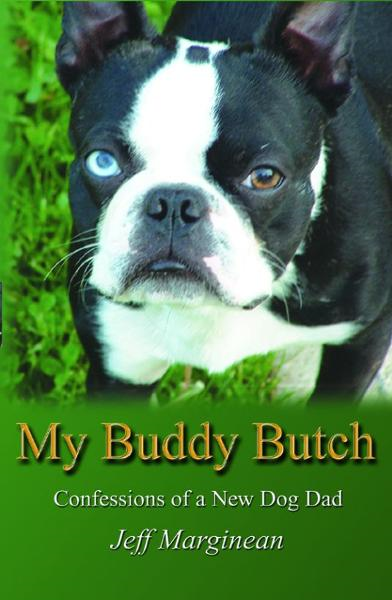 My Buddy Butch By: Jeff Marginean