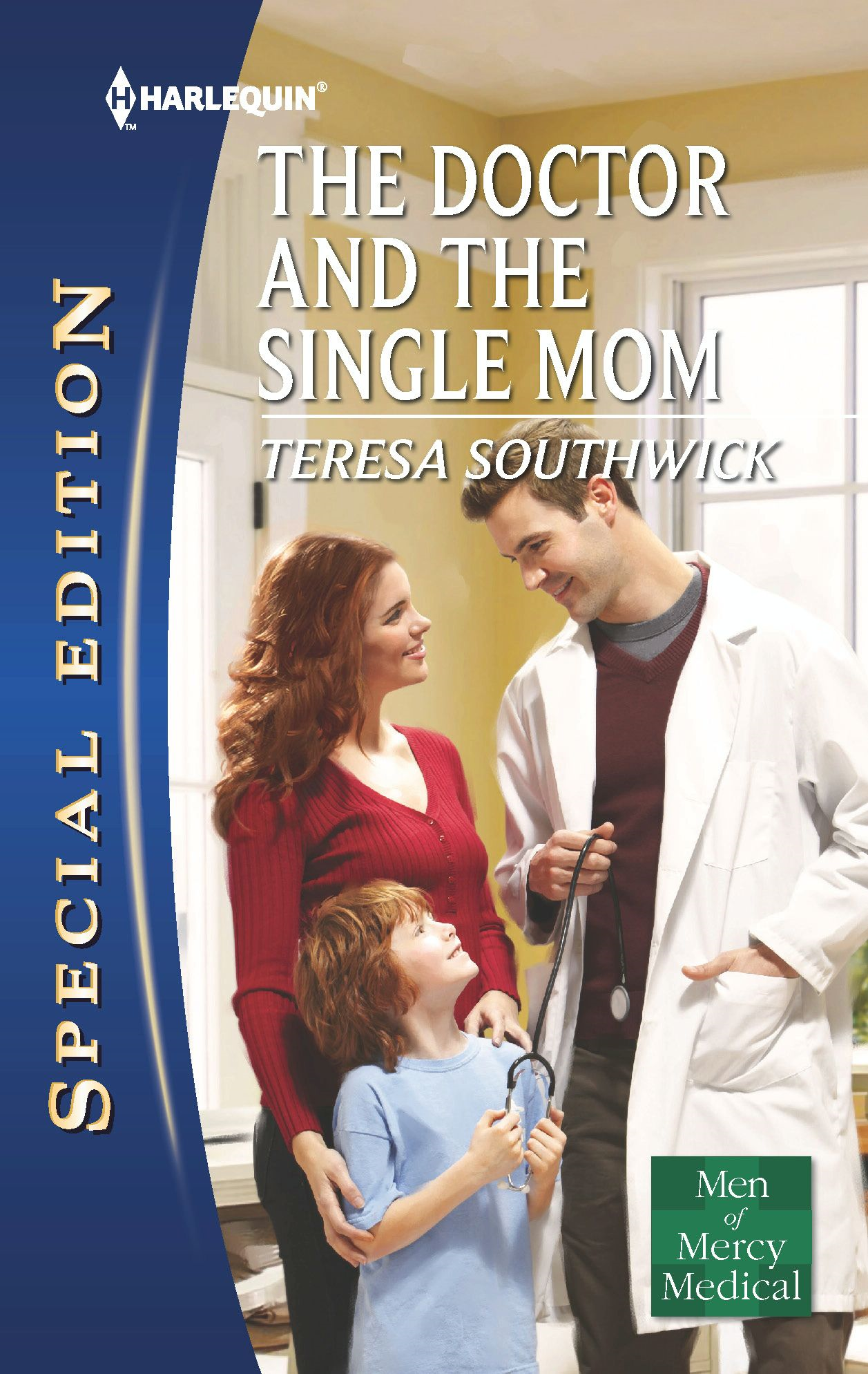 The Doctor and the Single Mom By: Teresa Southwick