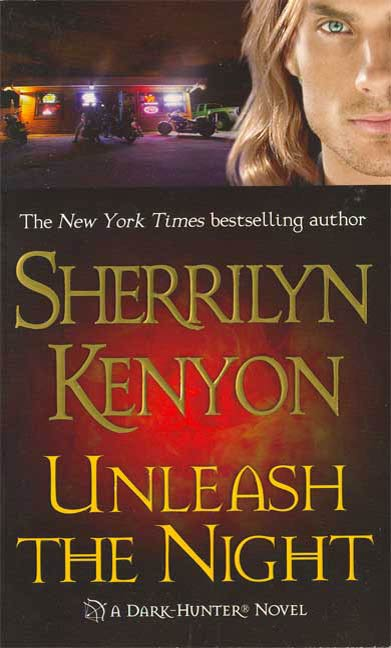 Unleash the Night By: Sherrilyn Kenyon