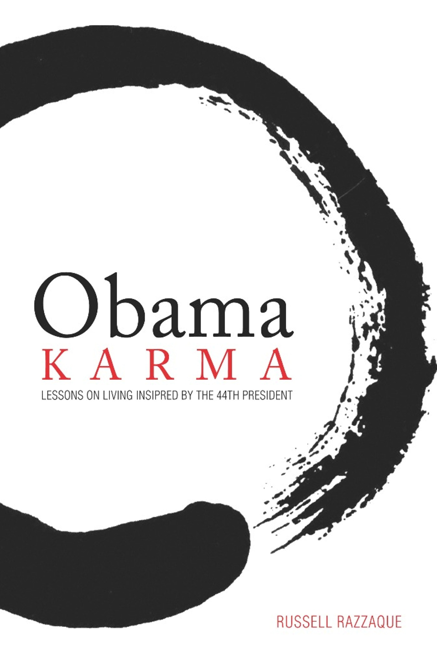 Obama Karma By: Russell Razzaque