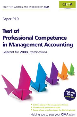 CIMA Official Learning System Test of Professional Competence in Management Accounting By: Barnwell, Heather
