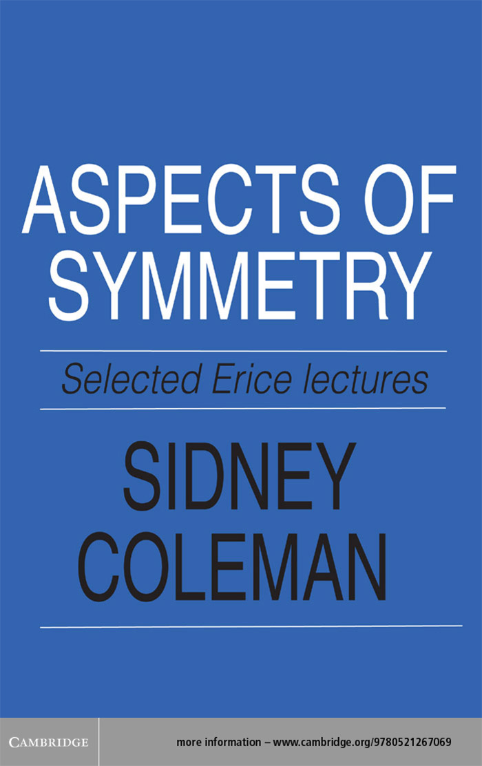 Aspects of Symmetry Selected Erice Lectures