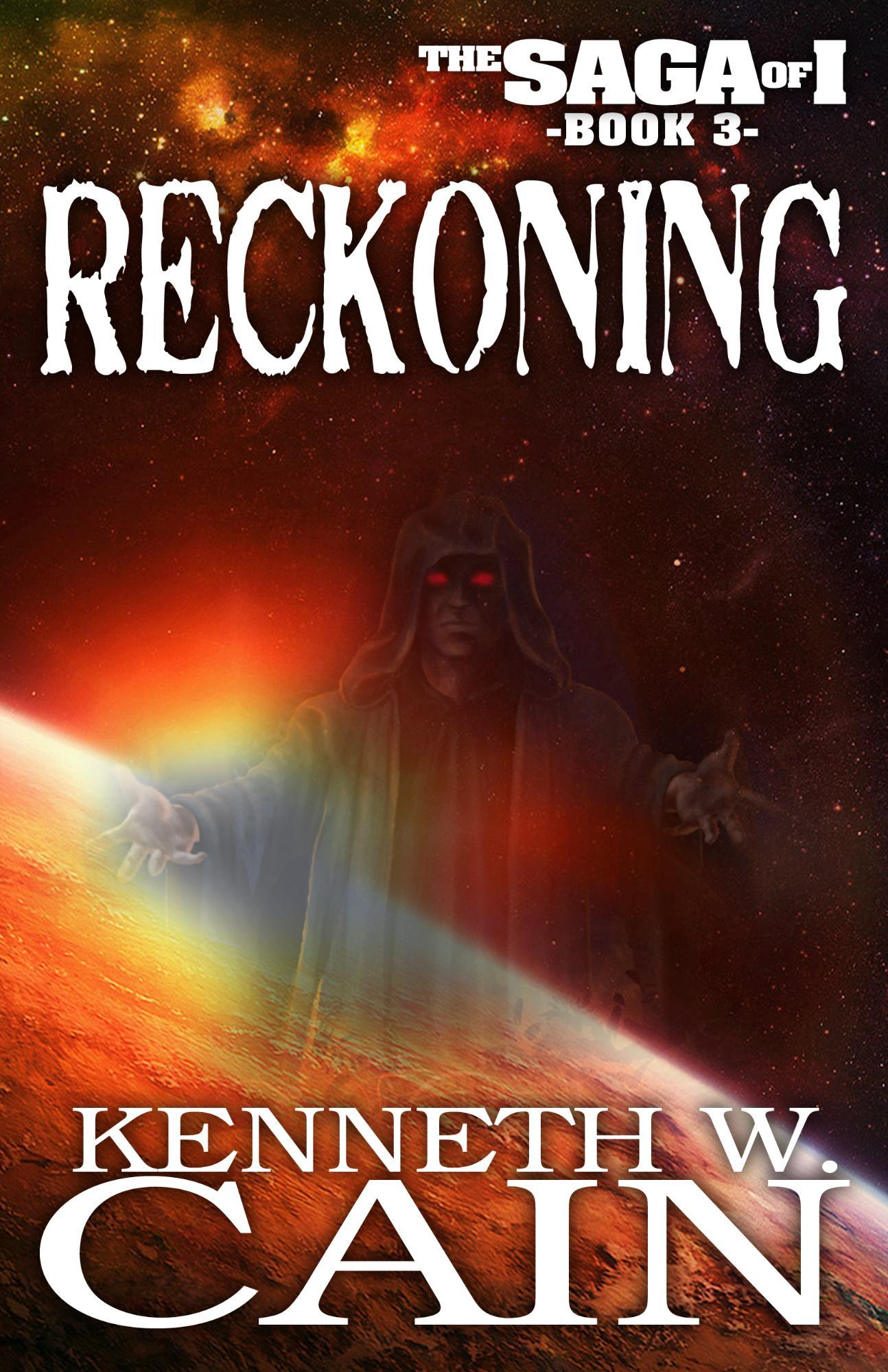Reckoning: The Saga of I - Book Three
