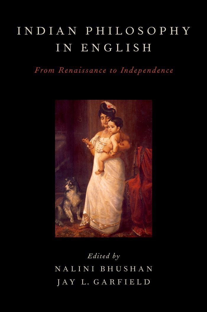 Indian Philosophy in English : From Renaissance to Independence