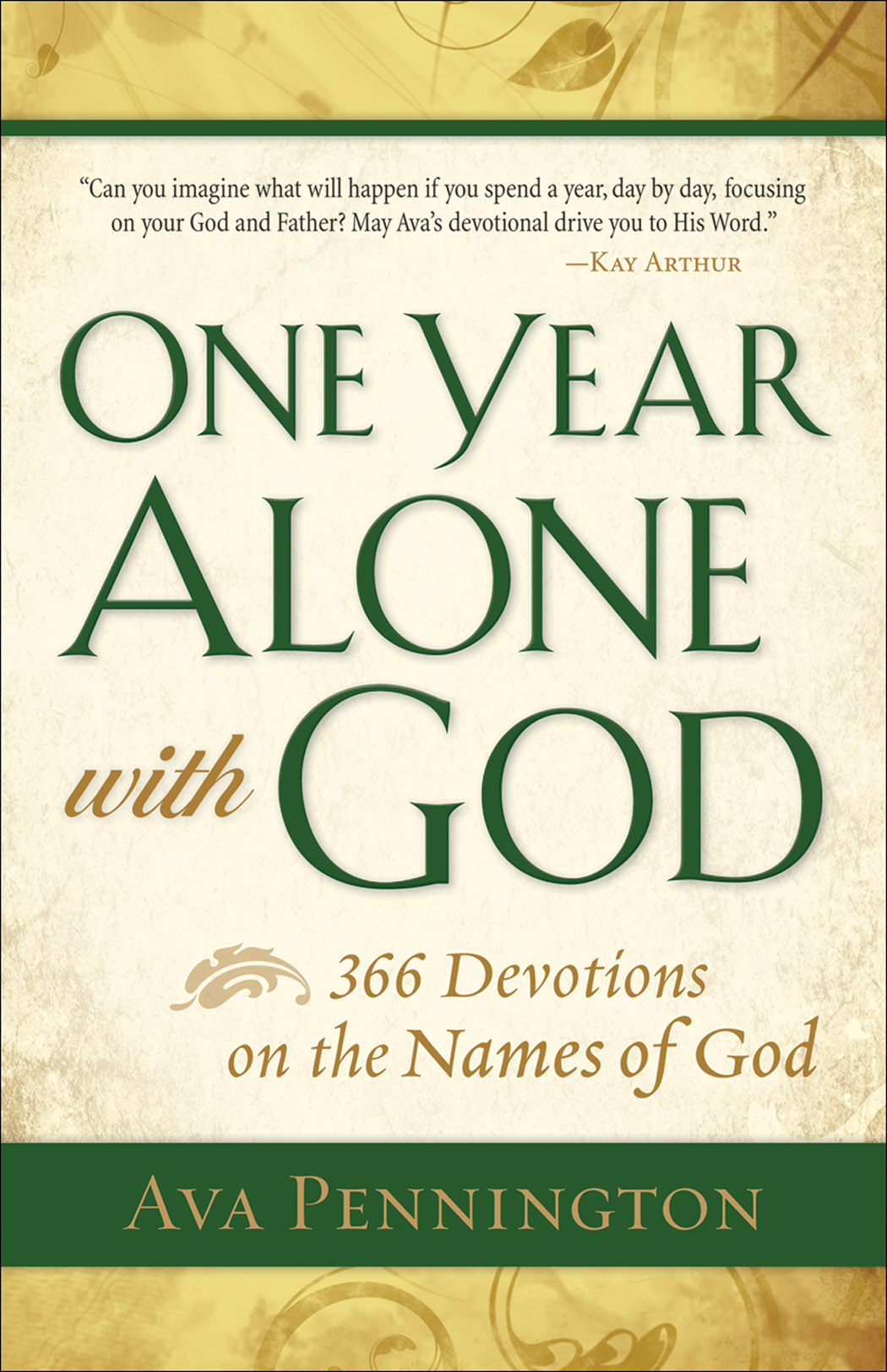 One Year Alone with God By: Ava Pennington
