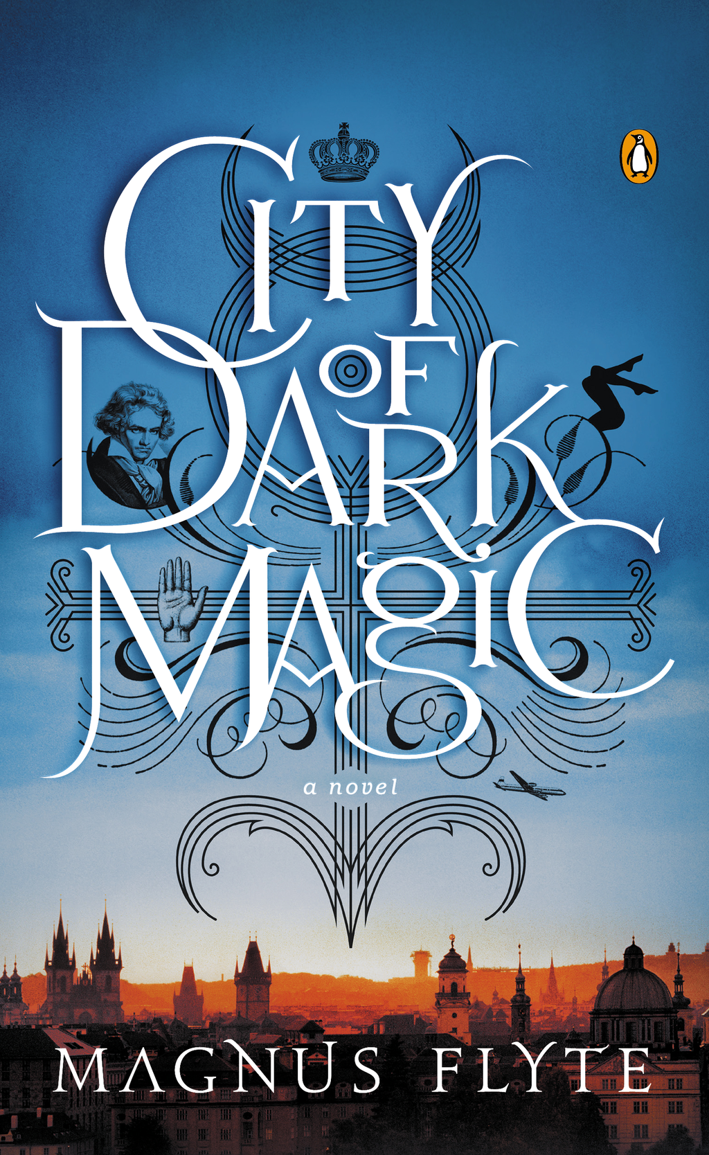 City of Dark Magic By: Magnus Flyte