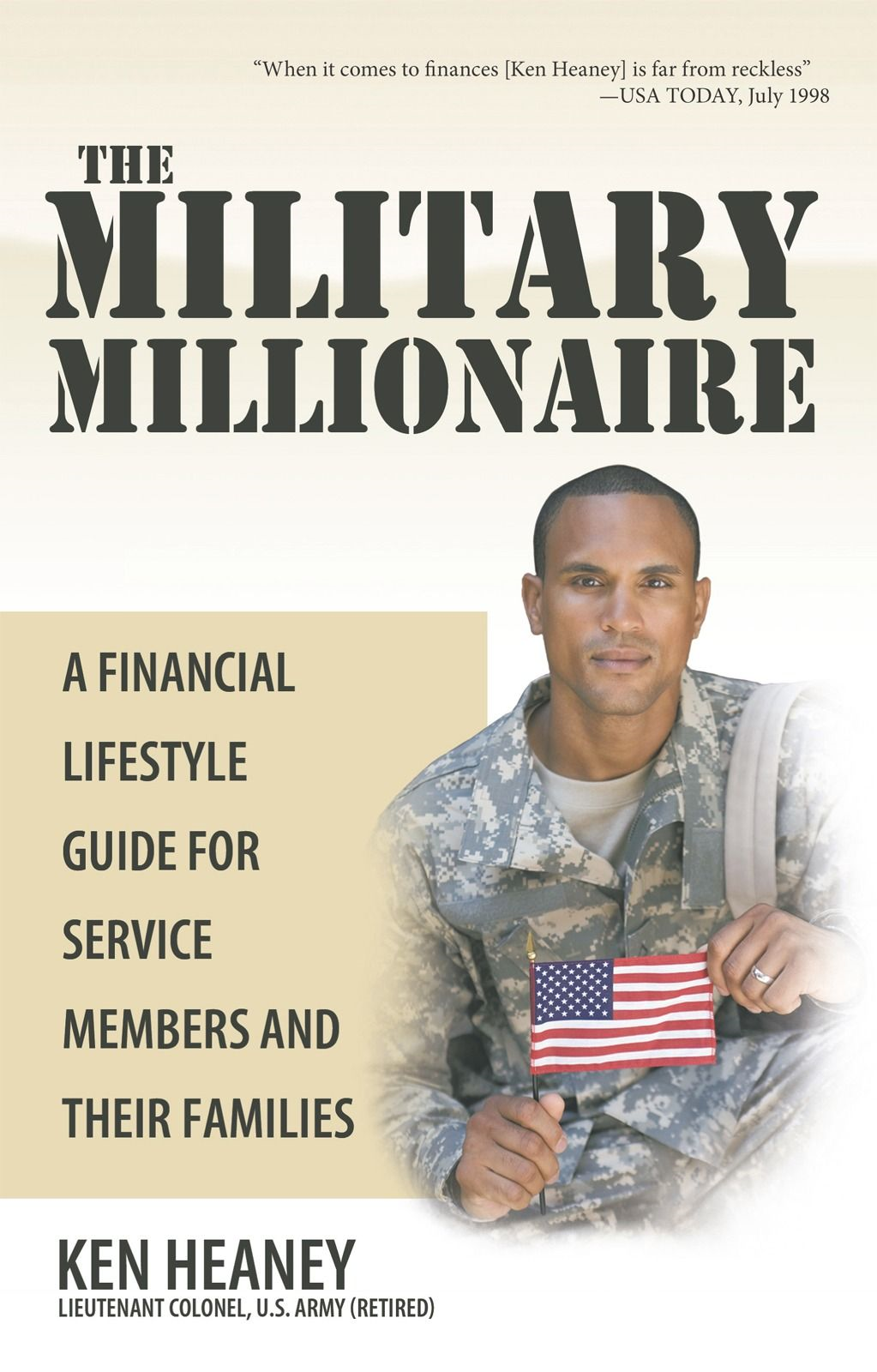 The Military Millionaire By: Ken Heaney