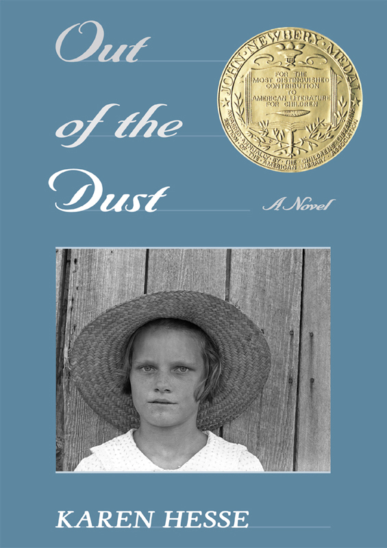 Out of the Dust By: Karen Hesse