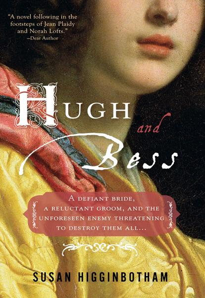 Hugh and Bess By: Higginbotham, Susan