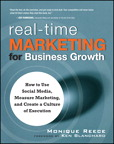 Real-Time Marketing for Business Growth By: Monique Reece