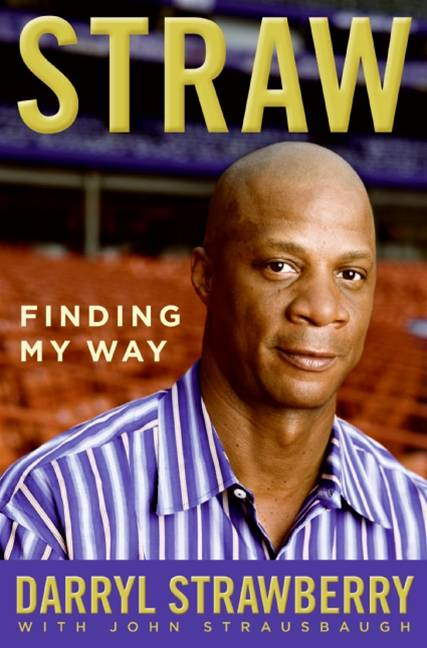 Straw By: Darryl Strawberry