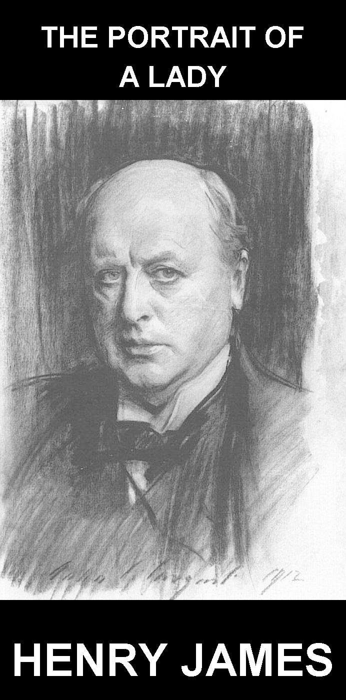 "an analysis of the portrait of a lady novel by henry james Henry james would probably have strong opinions  the author of ""the portrait of a lady"" would probably have strong  including the new yorker's james wood."
