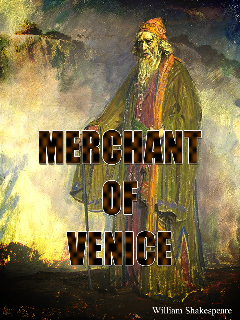 Merchant Of Venice By: William Shakespeare