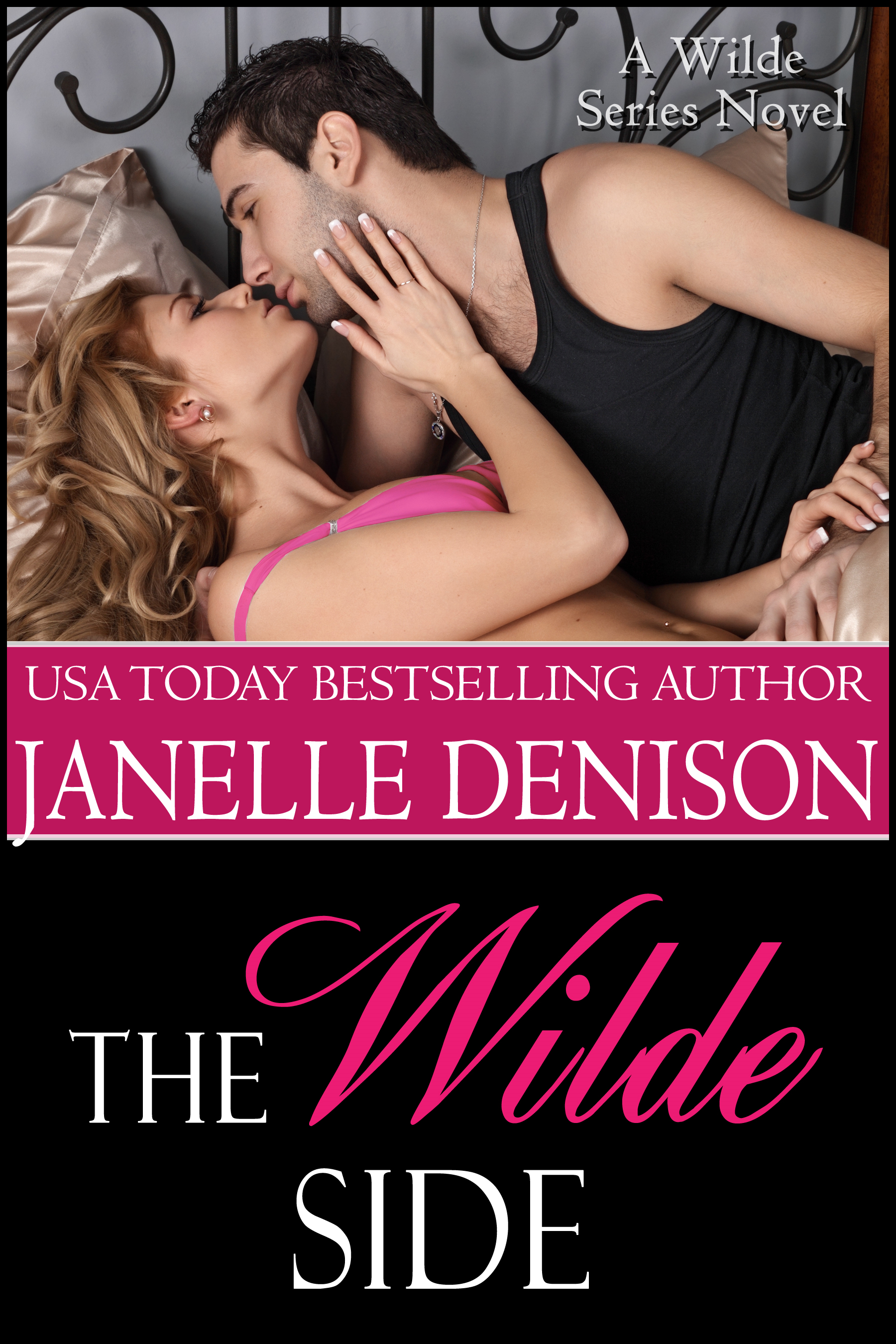 The Wilde Side By: Janelle Denison