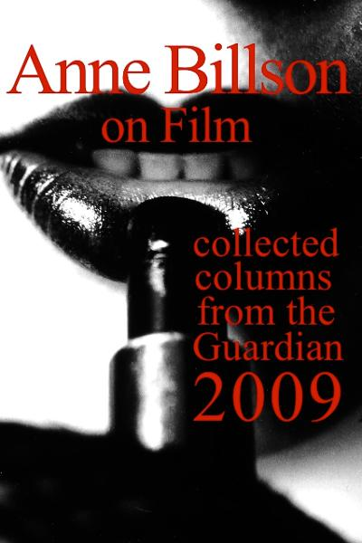Anne Billson on Film 2009