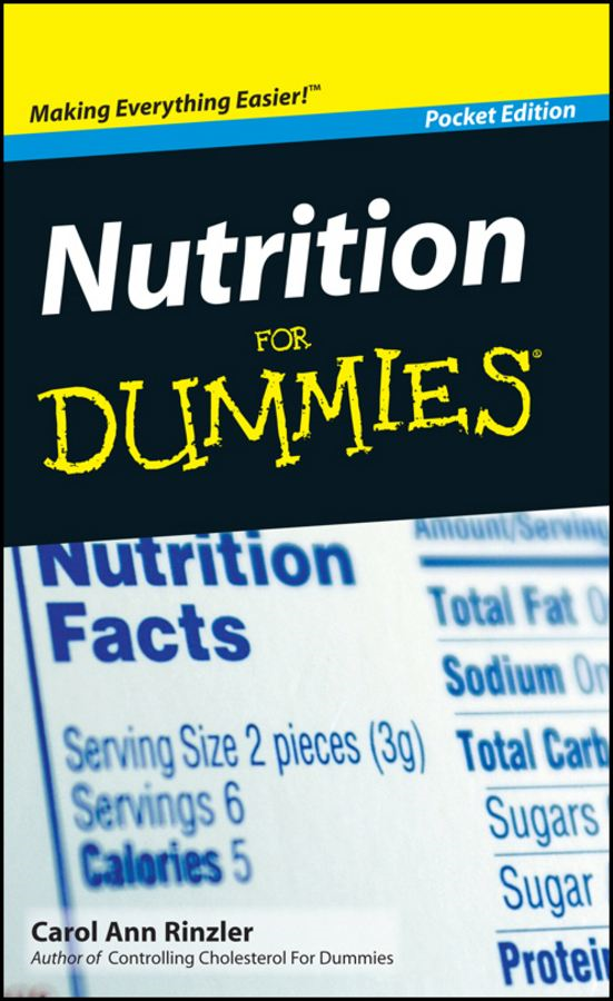 Nutrition For Dummies®, Pocket Edition By: Carol Ann Rinzler
