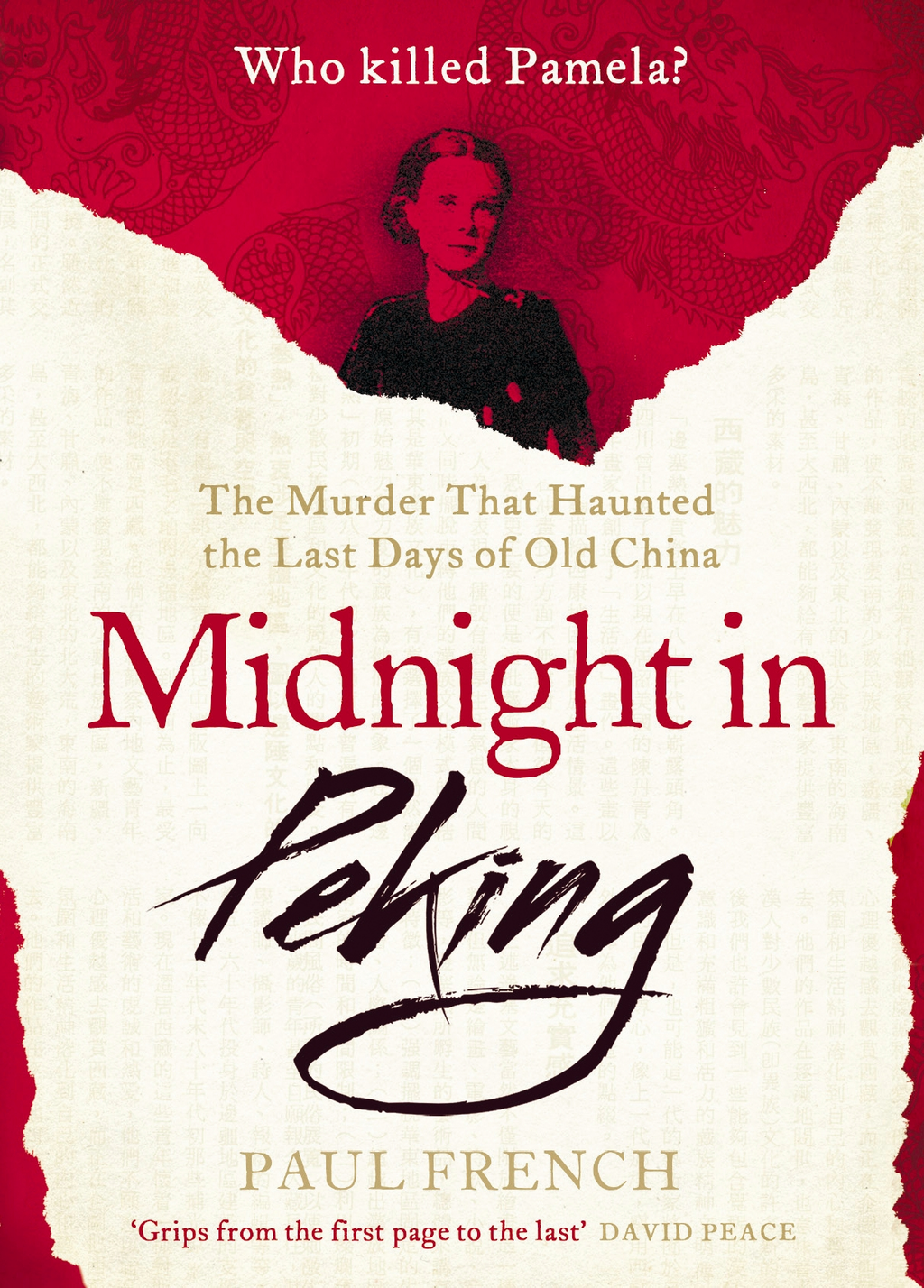 Midnight in Peking The Murder That Haunted the Last Days of Old China