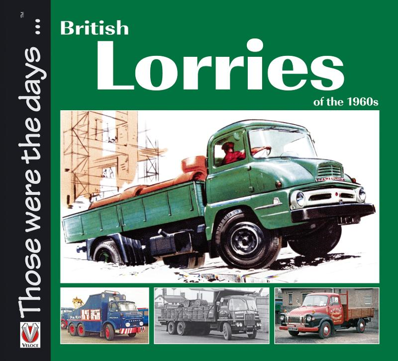 British Lorries of the 1960s By: Malcolm Bobbitt