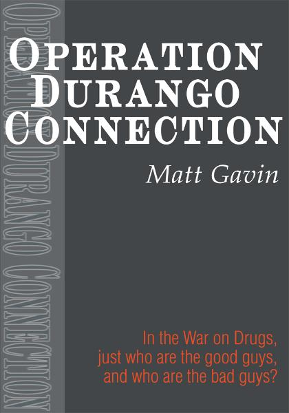 Operation Durango Connection
