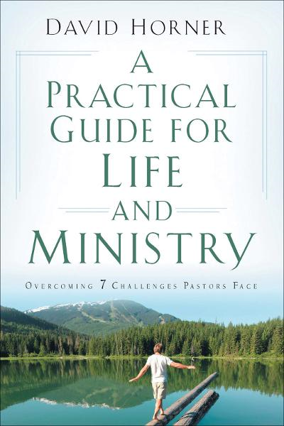 Practical Guide for Life and Ministry, A
