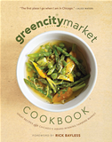The Green City Market Cookbook