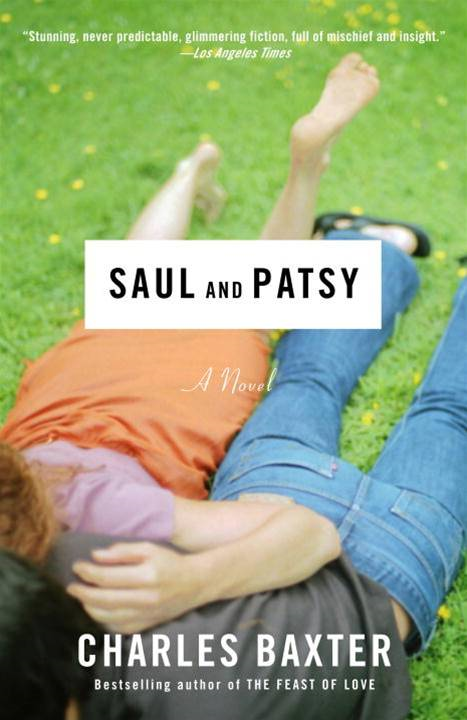 Saul and Patsy By: Charles Baxter