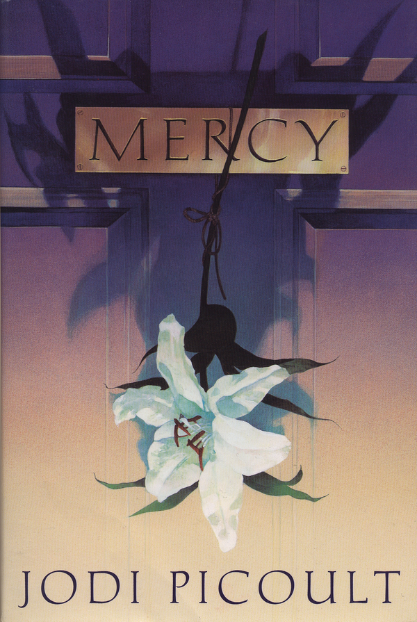 Mercy By: Jodi Picoult