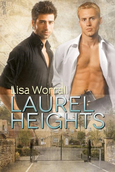 Laurel Heights By: Lisa Worrall