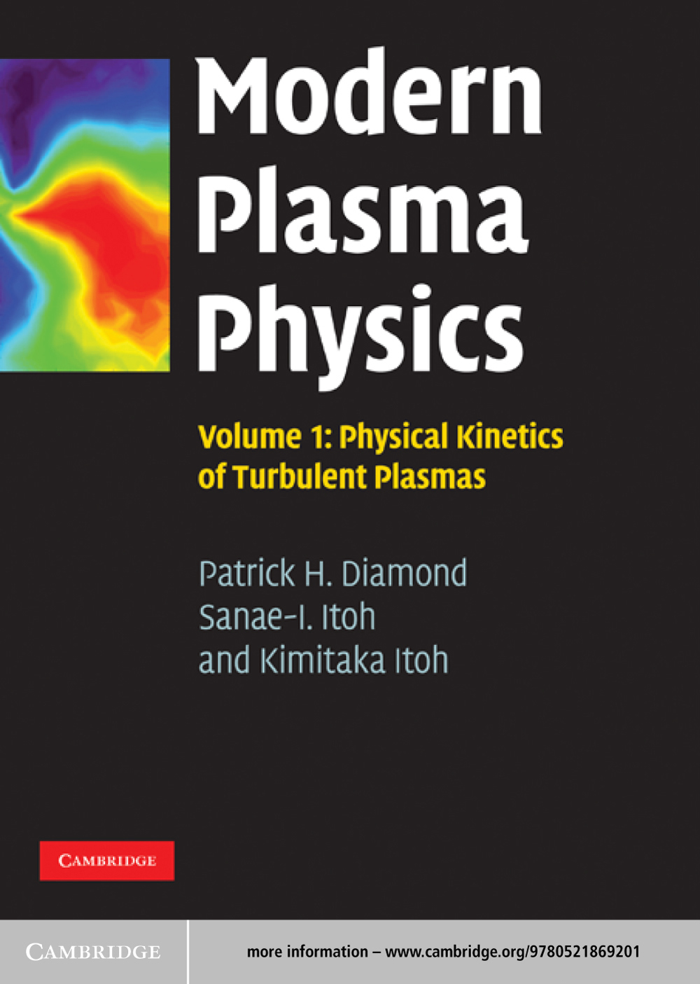 Modern Plasma Physics: Volume 1,  Physical Kinetics of Turbulent Plasmas