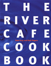 The River Cafe Cookbook: