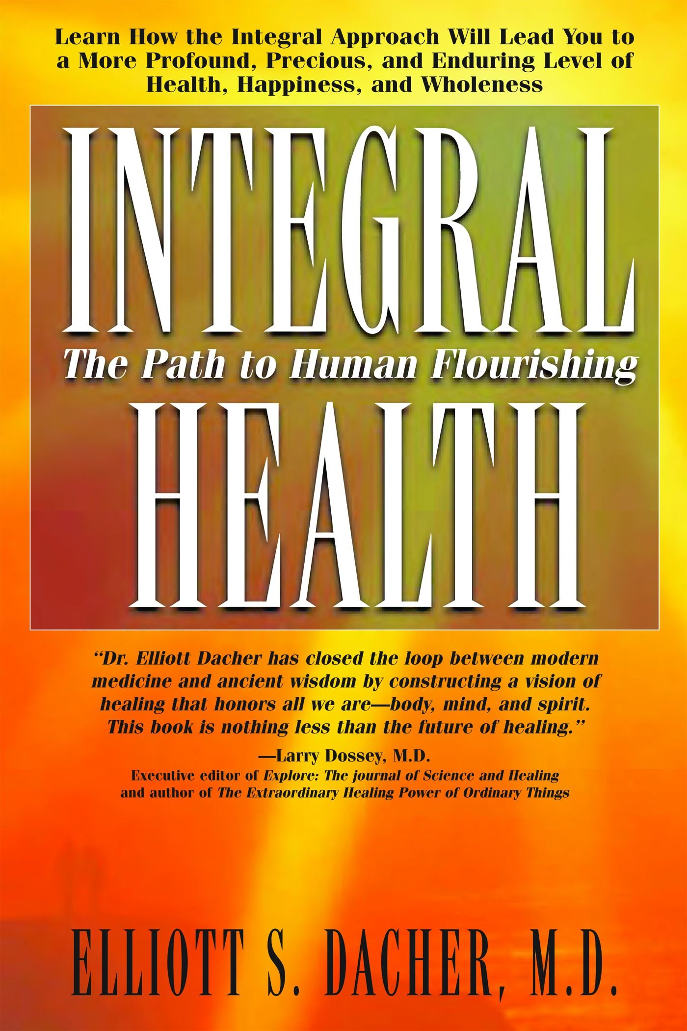 Integral Health: The Path To Human Flourishing