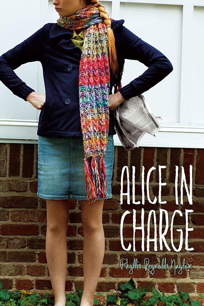 Alice in Charge By: Phyllis Reynolds Naylor