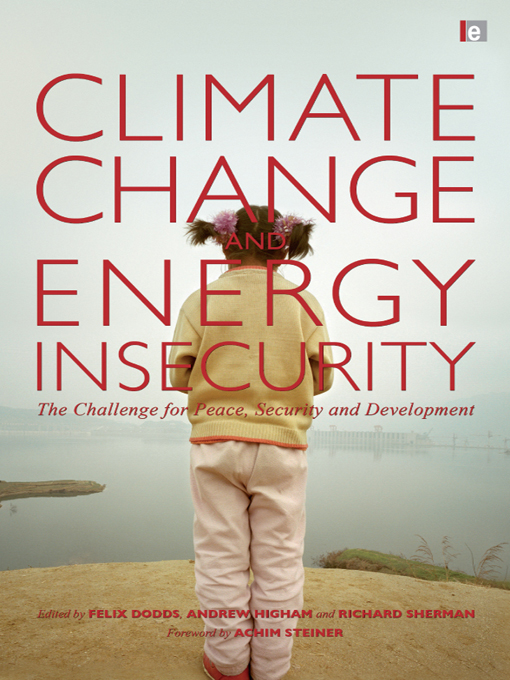 "Climate Change and Energy Insecurity ""The Challenge for Peace,  Security and Development"""