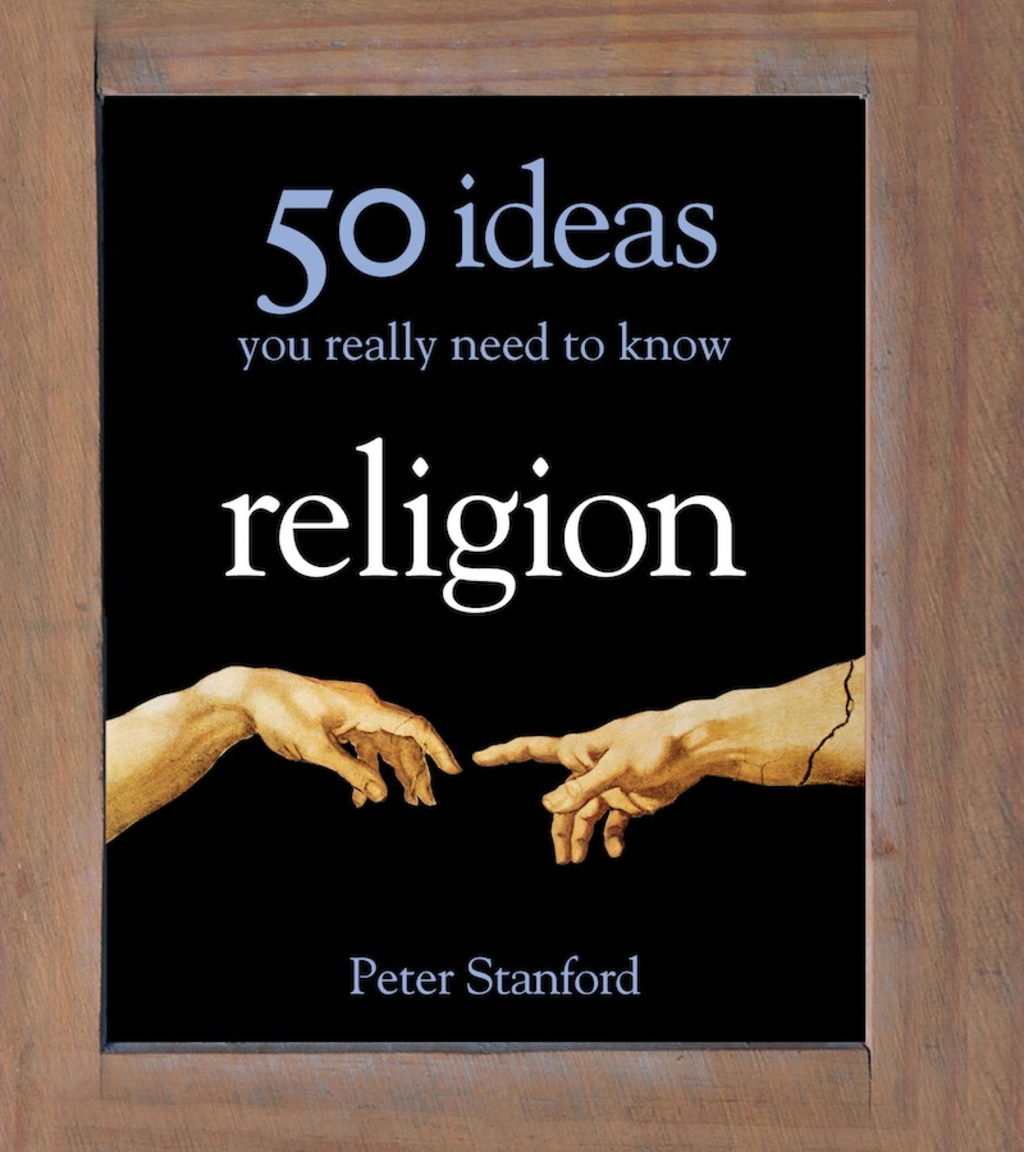 Religion - 50 Ideas You Really Need to Know