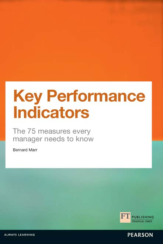 Bernard Marr - Key Performance Indicators (KPI)