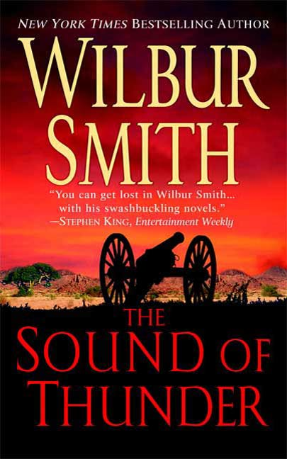 The Sound of Thunder By: Wilbur Smith