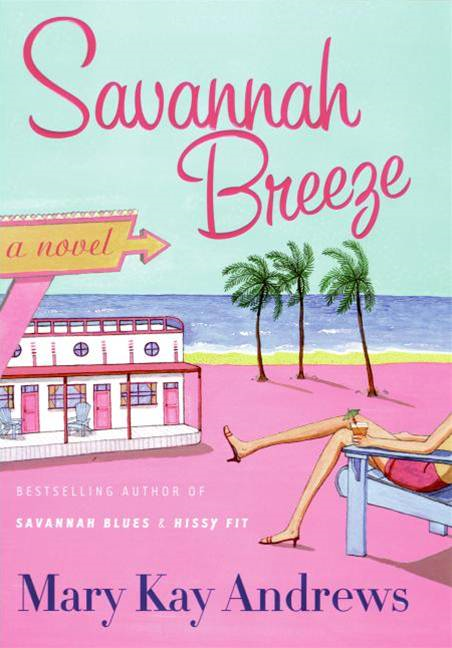 Savannah Breeze By: Mary Kay Andrews