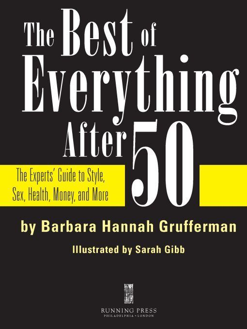 The Best of Everything After 50 By: Barbara Hannah Grufferman