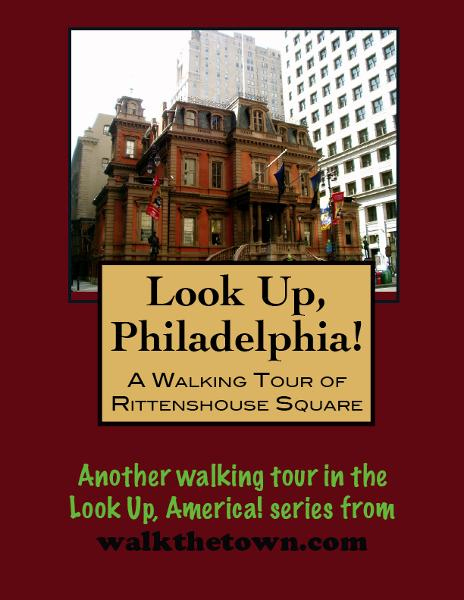 Look Up, Philadelphia! A Walking Tour of Rittenhouse Square