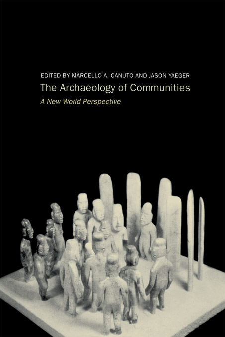 Archaeology of Communities A New World Perspective