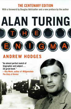 Alan Turing The Enigma The Centenary Edition