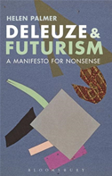 Deleuze And Futurism: A Manifesto For Nonsense: