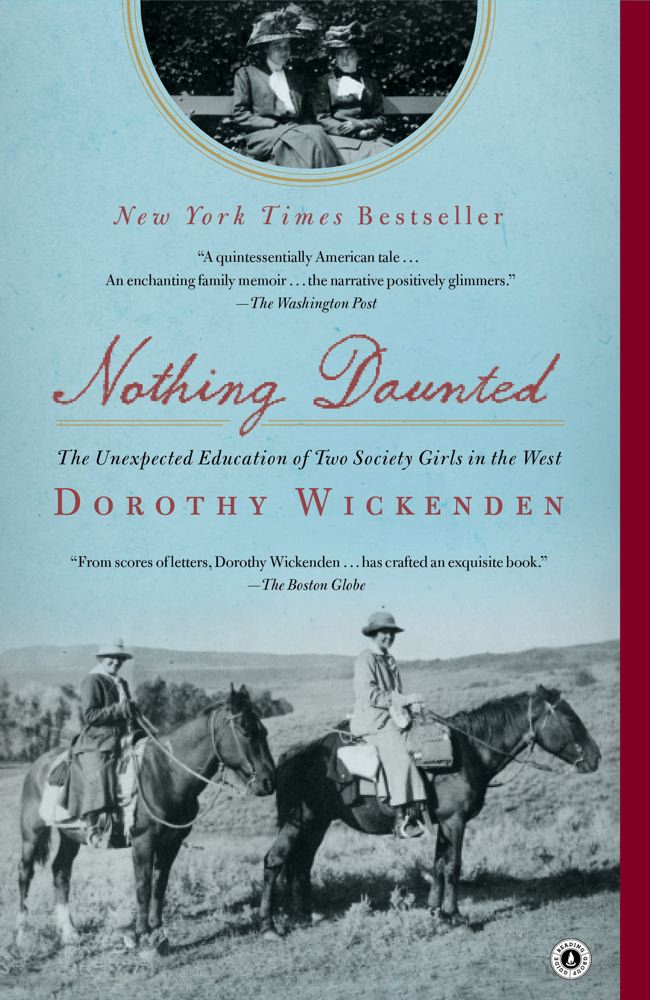 Nothing Daunted By: Dorothy Wickenden