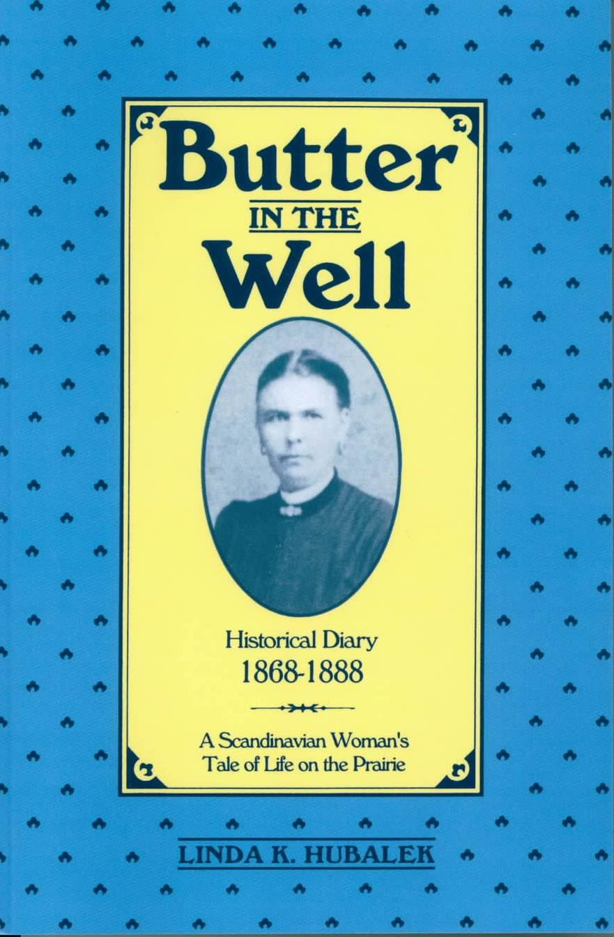 Butter in the Well By: Linda Hubalek