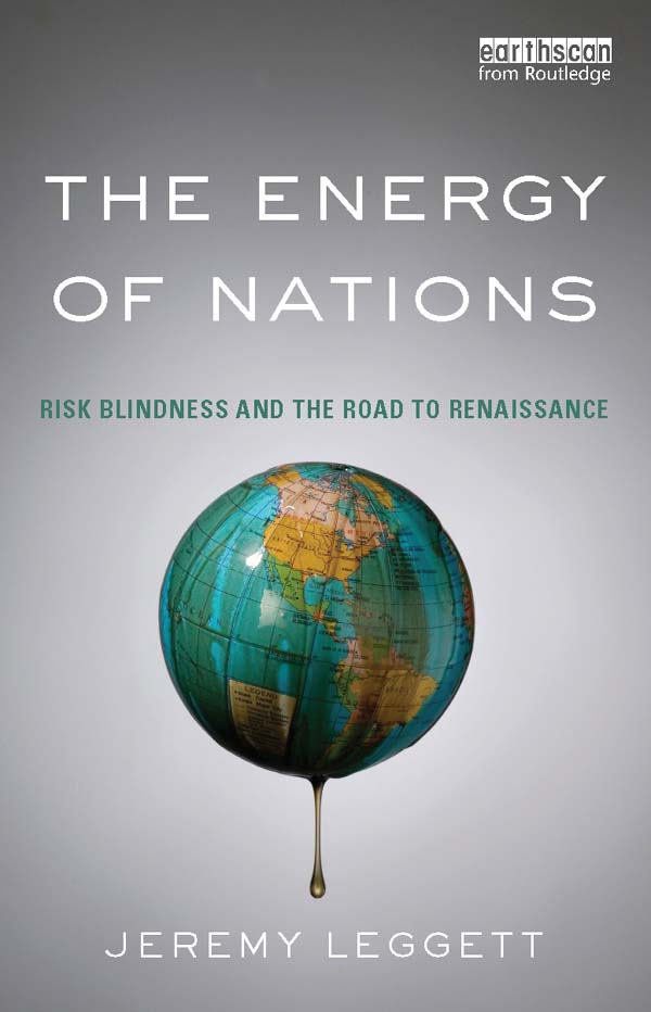 The Energy of Nations Risk Blindness and the Road to Renaissance