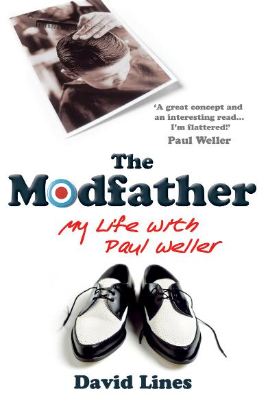The Modfather My Life with Paul Weller
