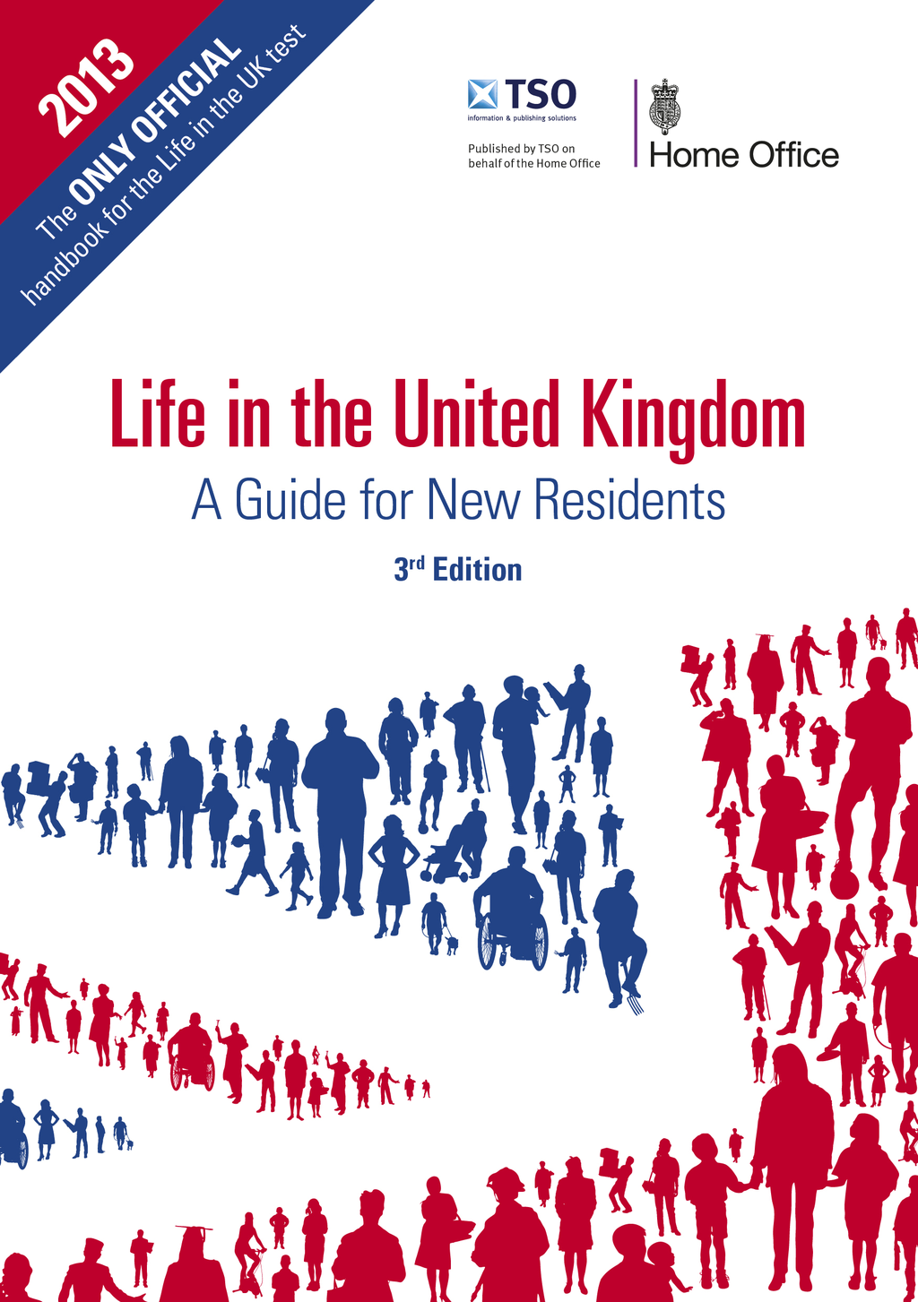 Life in the United Kingdom A Guide for New Residents,  3rd Edition