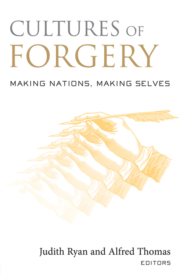 Cultures of Forgery: Making Nations Making Selves