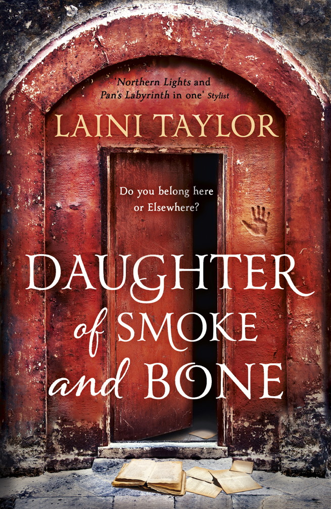 Daughter of Smoke and Bone Daughter of Smoke and Bone Trilogy Book 1
